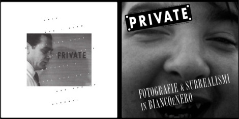 PRIVATE 01, Fotografie e surrealismi in bianco e nero