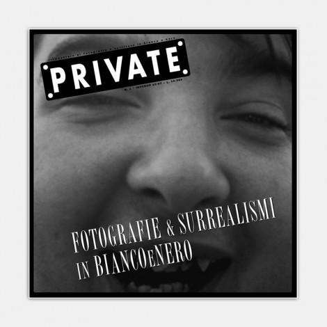 PRIVATE 01 - Fotografie e Surrealismi in Bianco e Nero