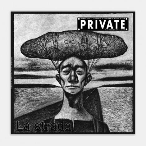 PRIVATE 09 - La Strada