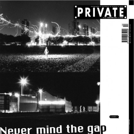 PRIVATE 12 | London. Never mind the gap