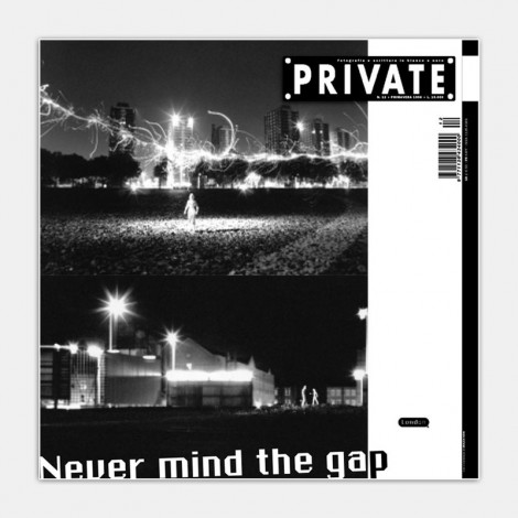 PRIVATE 12 - London. Never Mind The Gap