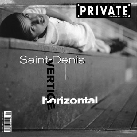 PRIVATE 13 | Saint-Denis. Vertige horizontal
