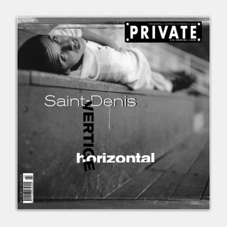 PRIVATE 13 - Saint-Denis. Vertige Horizontal