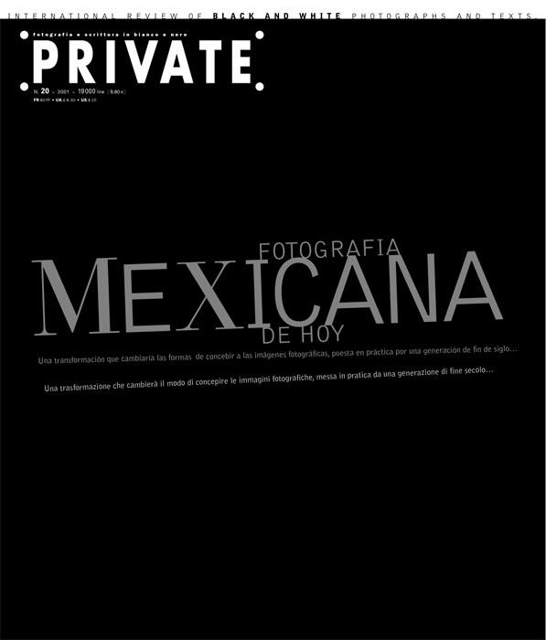 PRIVATE 20, Fotografia MEXICANA De Hoy
