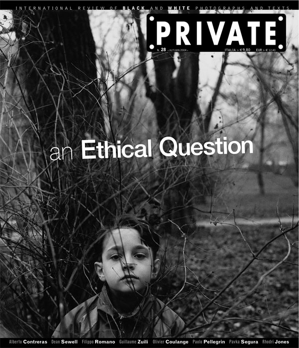 The selected images for this issue of PRIVATE, with their individual style, at times assisted by visual references, demonstrate a common appreciation of the reportage as a genre. They all possess a sincere – and frankly infrequent – ethical sense.