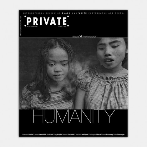 PRIVATE 31 - Humanity. Special VII Photo Agency