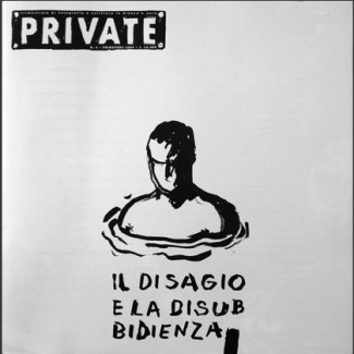 PRIVATE 04, Il Disagio e la Disubbidienza