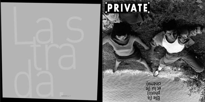 PRIVATE 06, Elle (la photo) et lui (le cinéma)