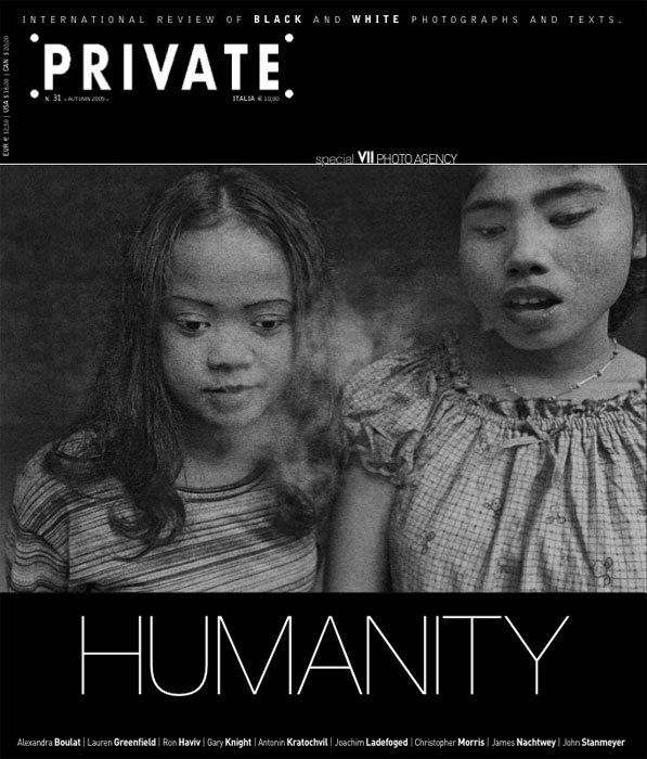 PRIVATE 31, HUMANITY – special VII Photo Agency