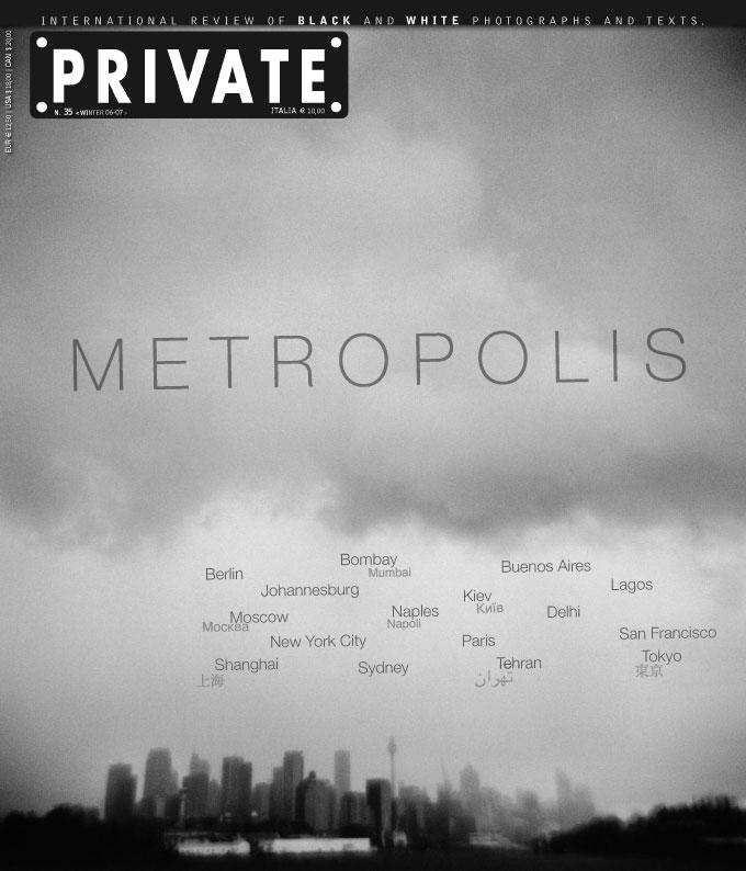 PRIVATE 35, Metropolis