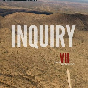 PRIVATE 57, INQUIRY - special VII photo agency (Photo cover: Gary Knight)
